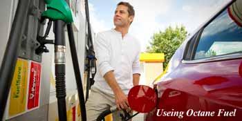 Use Octane Fuel